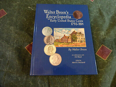 WALTER BREEN'S ENCYCLOPEDIA OF EARLY UNITED STATES CENTS, 1793–1814 - K1133