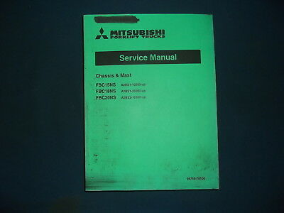 Mitsubishi Fbc15ns Fbc18ns Fbc20ns Forklift Service Shop Repair Workshop Manual