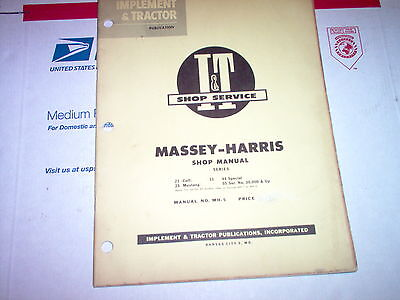 21 Colt 23 Mustang 33 44 Special 55 Massey-harris Tractor It Shop Manual