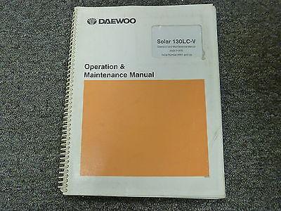 Daewoo Solar 130lc-v Hydraulic Excavator Owner Operator Maintenance Manual