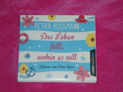 Das Leben fällt, wohin es will Hörbuch von Petra Hülsmann 6 CDs