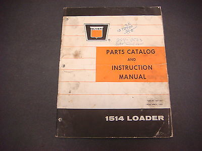 Oliver Corp March 1969 Parts Catalog Instruction Manual 1514 Loader M4189