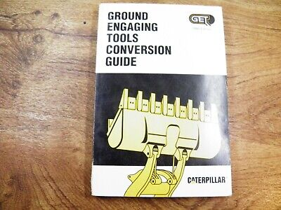 Cat Caterpillar Ground Engaging Tools Conversion Guide 1990