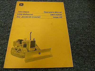 John Deere 6310 Bulldozer Dozer For 350b Crawler Owner Operator Manual Omt33516