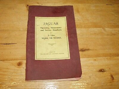 Jaguar 3.5 Litre Mark V11/ Mark 7 Operating, Maintenance & Service Handbook.