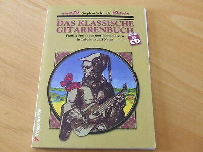 Das klassische Gitarrenbuch Stephan Schmidt mit CD
