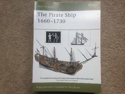 Osprey New Vanguard - The Pirate Ship 1660-1730