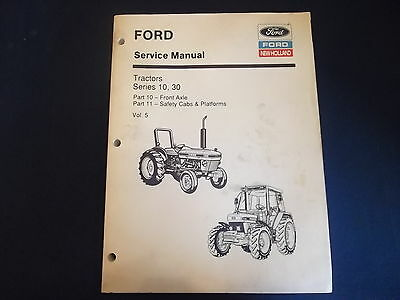 New Holland Series 10 30 Tractor Axle Cab Service Shop Repair Manual Book 5