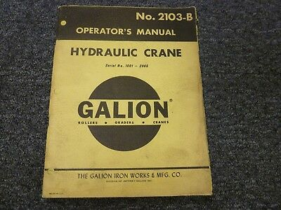 Galion 90 110 125 Hydraulic Crane Owner Operator Maintenance Manual No. 2103-b