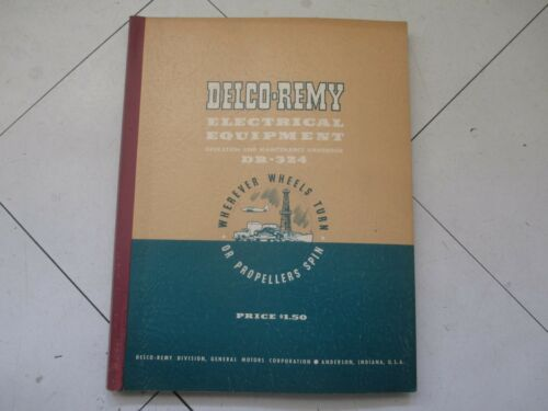 1950 Delco-Remy Electrical Equipment Operation & Maintenance Handbook DR-324 GM