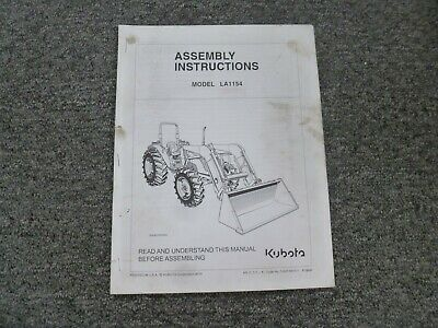 Kubota La1154 Front End Loader Assembly Instructions Manual