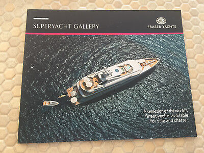 FRASER SUPERYACHT GALLERY CATALOG BOOK YACHTS FOR SALE & CHARTER 2015