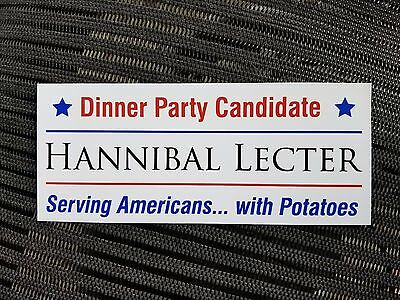 Hannibal Lecter President Elections 2016 Potatoes Funny Novelty Bumper Sticker