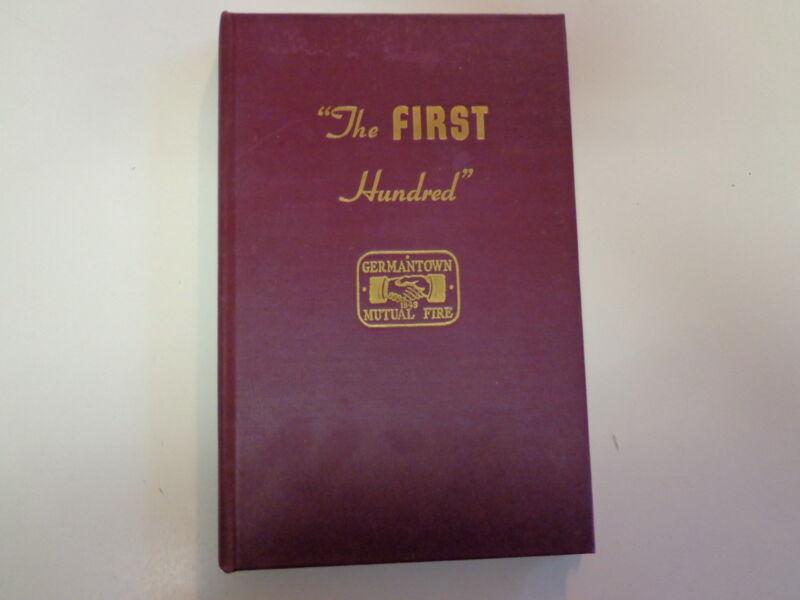Germantown Mutual Fire Insurance Company 1843-1943 Philadelphia History