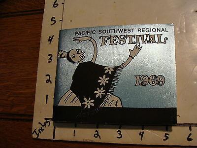 Vintage Puppet Festival Program: PACIFIC SOUTHWEST REGIONAL POA FESTIVAL 1969