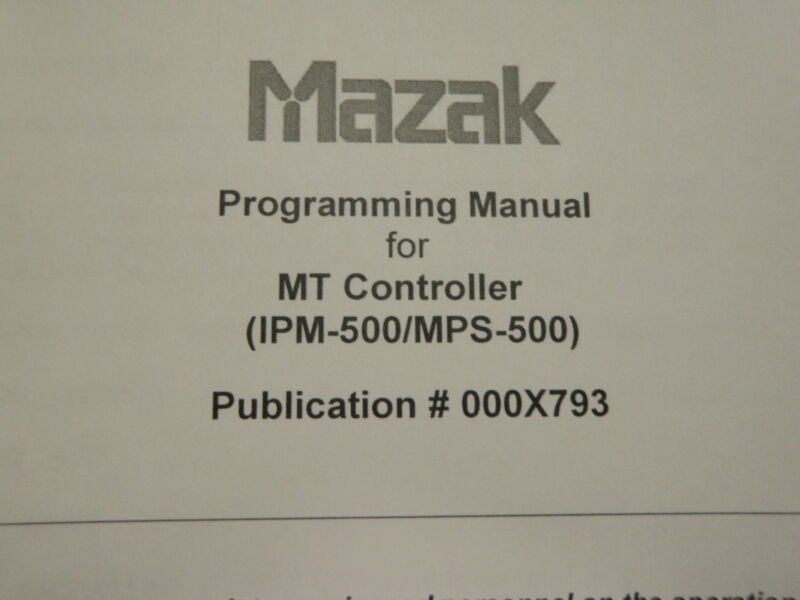 MAZAK PROGRAMING MANUAL FOR MT CONTROLLER_IPM-500/MPS-500_000X793_OOOX793