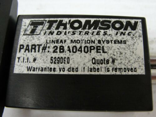 Thomson Industries Linear Motion System 2BA04OPEL (3.12).