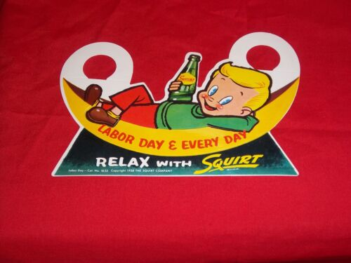 1958 SQUIRT SODA DIE-CUT BOTTLE TOPPER SIGN - Squirt Boy Labor Day / NICE Unused
