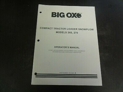 Big Ox 260 270 Compact Tractor Loader Snowplow Operators Manual 25012440