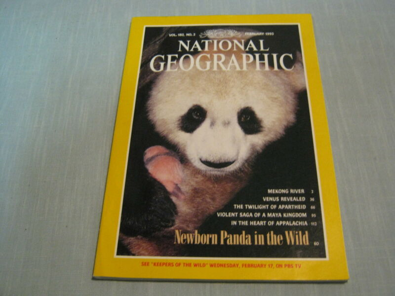 NATIONAL GEOGRAPHIC February 1993 NEWBORN PANDA Mekong River VENUS Maya Kingdom