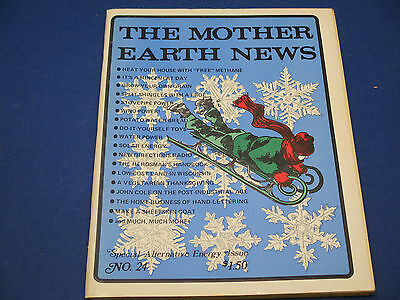 The Mother Earth News  1973 No  24  Special Alternative Energy Issue  Wind Power