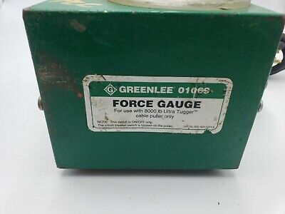 Greenlee 01069 Fully Tested Guaranteed Use With 8000 Lb Tugger Force Gauge