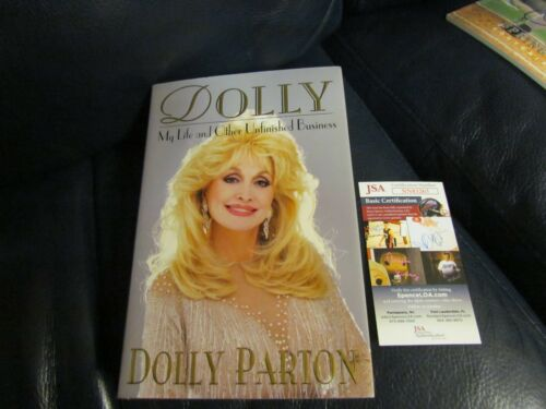 Dolly Parton Signed Dolly My Life and other Unfinished Buisness Book JSA Cert