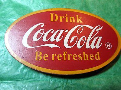 DRINK COCA COLA BE REFRESHED OVAL SHAPE MAGNET  - VINTAGE Lot#484