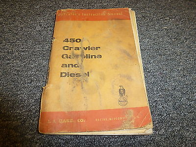 Case Industrial 450 Crawler Loader Gas Diesel Owner Operator Maintenance Manual
