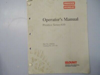 Prentice Hydro Ax 610 Operators Manual 498594