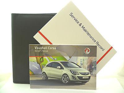 VAUXHALL CORSA D SERVICE BOOK HANDBOOK & WALLET PACK -  2011 To 2015 NEW