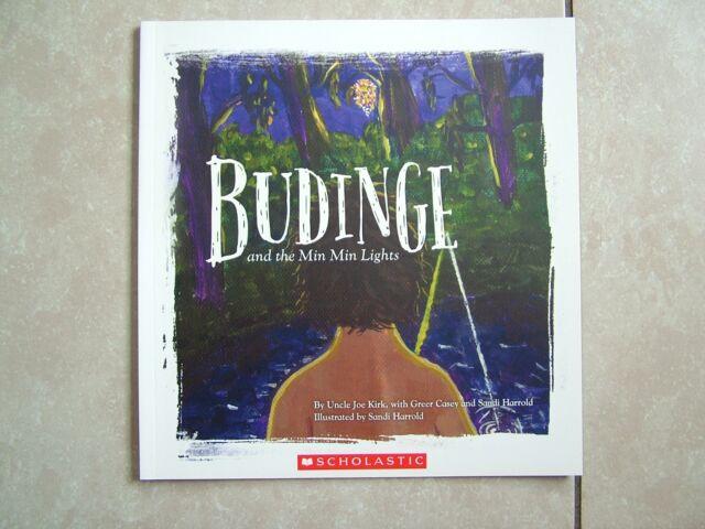 BUDINGE AND THE MIN MIN LIGHTS.  BY UNCLE JOE KIRK/SANDI HARROLD.   S/C - NEW