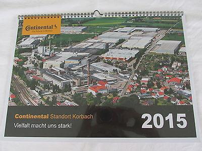 Continental Standort Korbach Kalender 2015 Wandkalender Reifen Autoreifen NEU (Stand Kalender)