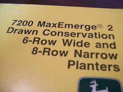 John Deere Operators Manual 7200 Maxemerge 2 Drawn Cons. 6row W8row N Planters