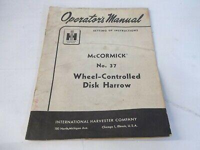 International Harvester Mccormick 37 Wheel-controlled Disk Harrow Manual