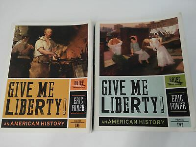 Give Me Liberty by Foner Vol 1&2 Third