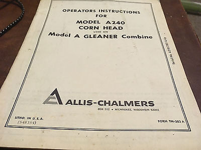 Owners Operators Manual Corn Head A240 Gleaner A Combine Book