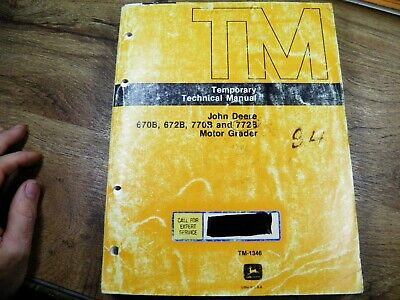 John Deere 770b 772b Motor Grader Technical Manual Tm1346