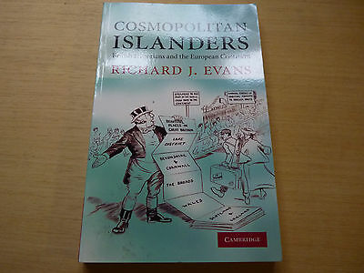 Cosmopolitan Islanders British Historians and the European Continent