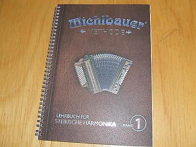 Michlbauer Methode (Lehrbuch für Steirische Harmonika Band 1)  mit CD`s