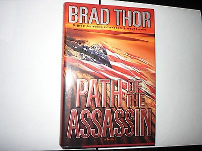 Path Of The Assassin Brad Thor Signed 1St