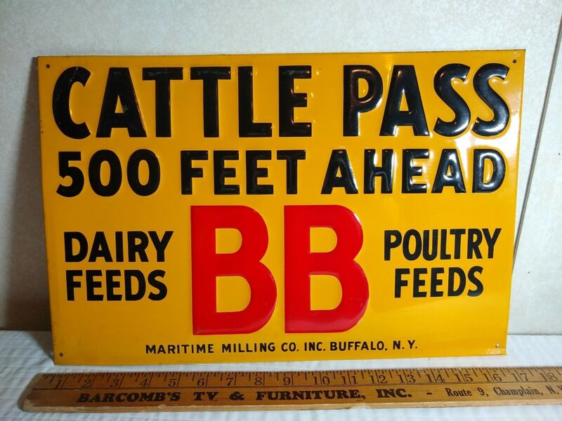 Antique Metal Sign CATTLE PASS BB Feeds Farm Dairy Sign Maritime Milling Co., NY