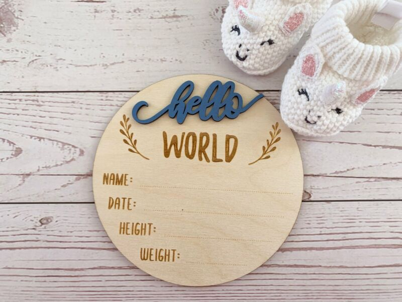 Birth Announcement Sign | Hello World | New Baby Gift | Photo Prop | Wooden Sign