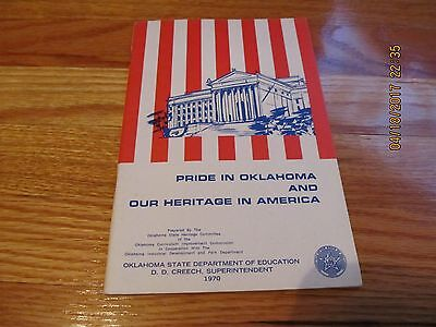 1970 PRIDE IN OKLAHOMA AND OUR HERITAGE IN AMERICA Dept of Education DD CREECH
