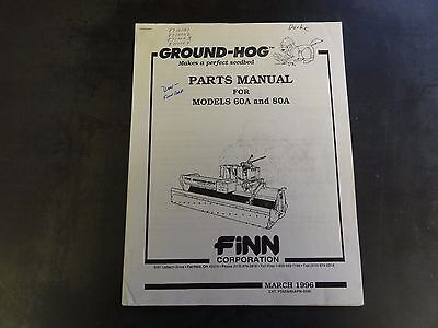 Finn Corporation Models 60a And 80a Groundhog Parts Manual