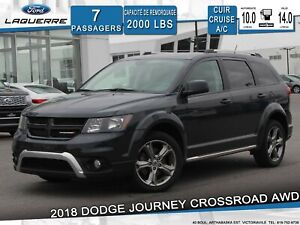2018 Dodge Journey CROSSROAD**AWD*7 PLACES*CUIR*A/C*GR. ELECT.**