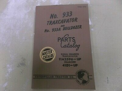 Caterpillar Cat 933 Traxcavator Excavator Parts Catalog Manual 11a2596-up