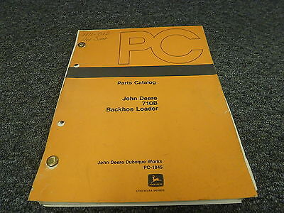 John Deere 710b Backhoe Loader Parts Catalog Manual Pc1845