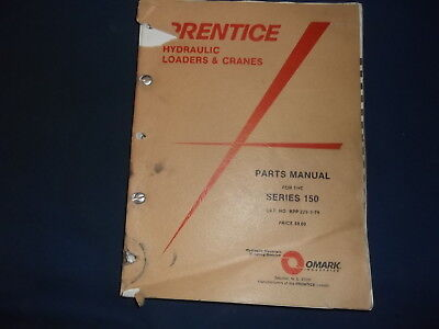 Prentice Series 150 Hydraulic Loader Cranes Parts Manual Book
