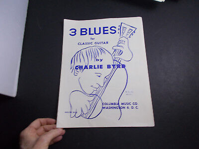 Blues Classical Sheet Music (*     *  3 BLUES for Classic  guitar -SHEET MUSIC-by Charlie Byrd --SHEET MUSIC- )